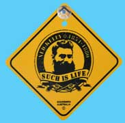 Suction Roadsign Ned Kelly